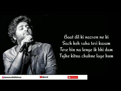 Tujhe Kitna Chahne Lage Full Song With Lyrics Arijit Singh   Kabir Singh   Mithoon   Shahid Kapoor