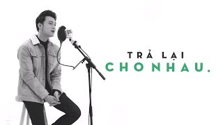 Download Lagu Quang Vinh - Trả Lại Cho Nhau (Greatest Hits/ The Memories) Mp3
