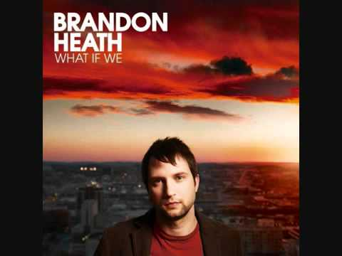 Wait And See - Brandon Heath - What If We.mp4