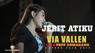 "Video VIA VALLEN  -  JERIT ATIKU - OM . SERA  "" JATENG FAIR 2018 '' ( OFFICIAL VIDEO ) PRPP SEMARANG MP3, 3GP, MP4, WEBM, AVI, FLV Januari 2019"