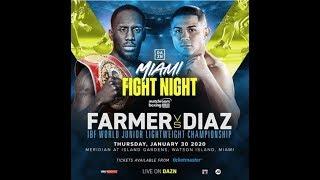 Thursday Night Fights: Farmer vs. Diaz LIVE Thurs., Jan. 30 at 10 p.m. ET on Fight Network by Fight Network