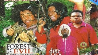 Forest of Evil Nigerian Movie 2013 [Part 2] - Chika Ike, Osita Iheme