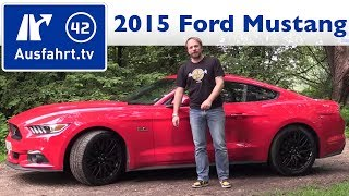 2015 Ford Mustang GT - Kaufberatung, Test, Review