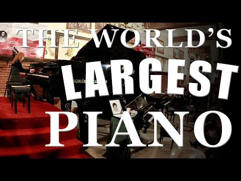 What is the Largest Piano in The World?