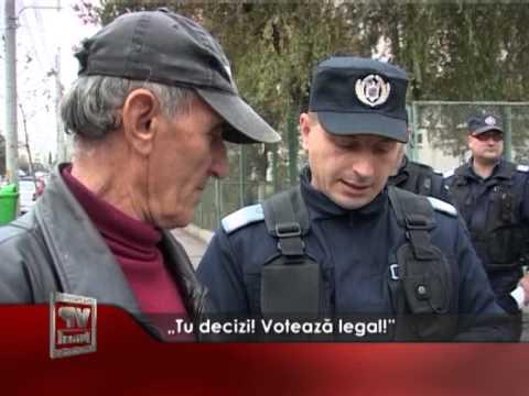 """""""Tu decizi! Votează legal!"""""""