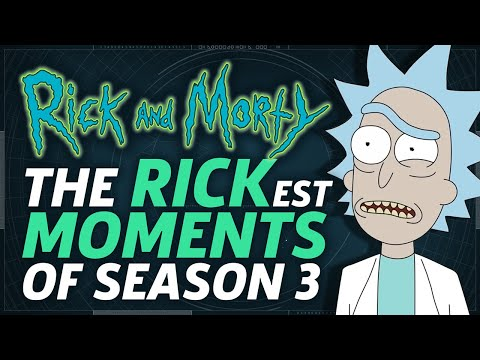 The Rickest Moments from Rick and Morty Season 3!