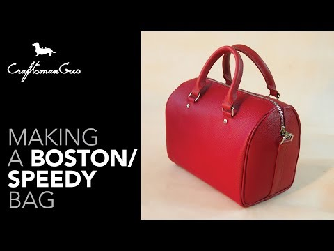Speedy Bag Making / Boston Bag Making #LeatherAddict EP43