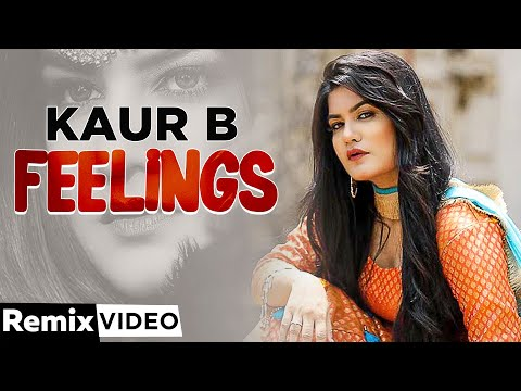 Feeling (Remix)   Kaur B feat Bunty Bains   Desi Crew   Latest Punjabi Songs 2020   Speed Records