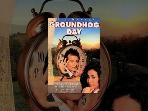 Groundhog Day