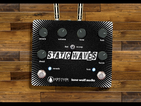 Saint Marie Records - Static Waves Pedal (Reverb/Fuzz)
