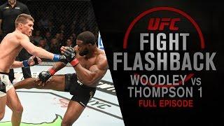 Video UFC Fight Flashback: Woodley vs Thompson 1 [Full Episode] MP3, 3GP, MP4, WEBM, AVI, FLV Oktober 2018