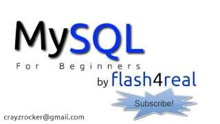 MySQL For Beginners - Tutorial 1 - Introduction To Basics
