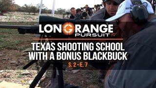 Video Long Range Pursuit   S2 E7 Texas Shooting School with a Blackbuck Bonus MP3, 3GP, MP4, WEBM, AVI, FLV November 2017
