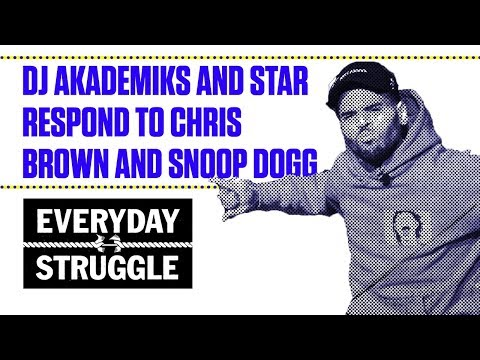 DJ Akademiks and Star Respond to Chris Brown and Snoop Dogg | Everyday Struggle (видео)