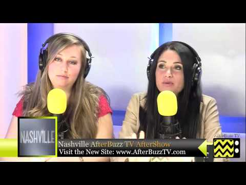 """Nashville After Show Season 1  Episode 8 """" Where He Leads Me """" 