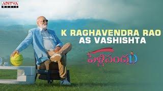Introducing K Raghavendra Rao as Vashishta | PelliSandaD | Roshann | Gowri Ronanki | MM Keeravaani