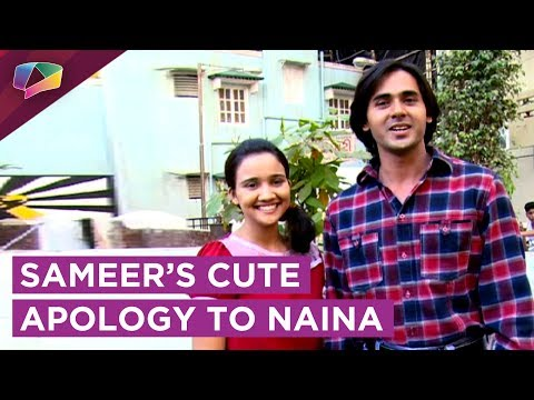 Sameer's Cute Sorry To Naina | Naina Upset With