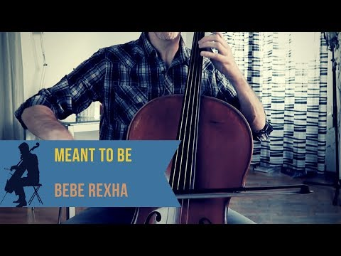 Video Bebe Rexha (feat. Florida Georgia Line) - Meant to Be for cello (COVER) download in MP3, 3GP, MP4, WEBM, AVI, FLV January 2017