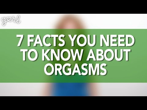 Video 7 Facts You Need To Know About Orgasms download in MP3, 3GP, MP4, WEBM, AVI, FLV January 2017