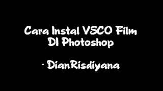 Nonton  Tutorial2    Cara Instal Vsco Film Pack Di Adobe Photoshop Cs6   Cc  Mudah   Simple  Film Subtitle Indonesia Streaming Movie Download