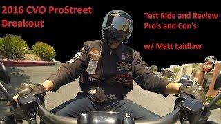 2. 2016 CVO Pro street Breakout Harley-Davidson Review & Testride