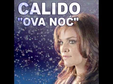 Calido - Ova noc