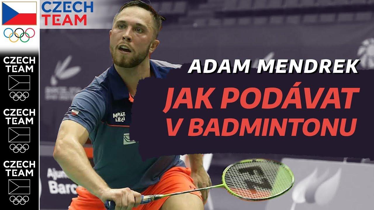 JAK PODÁVAT v Badmintonu?