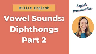 Video Vowel Sounds Part 2: Diphthongs MP3, 3GP, MP4, WEBM, AVI, FLV September 2019