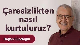 Video Yaşamda Çaresizlik - Doğan Cüceloğlu ile İnsan İnsana MP3, 3GP, MP4, WEBM, AVI, FLV Agustus 2018