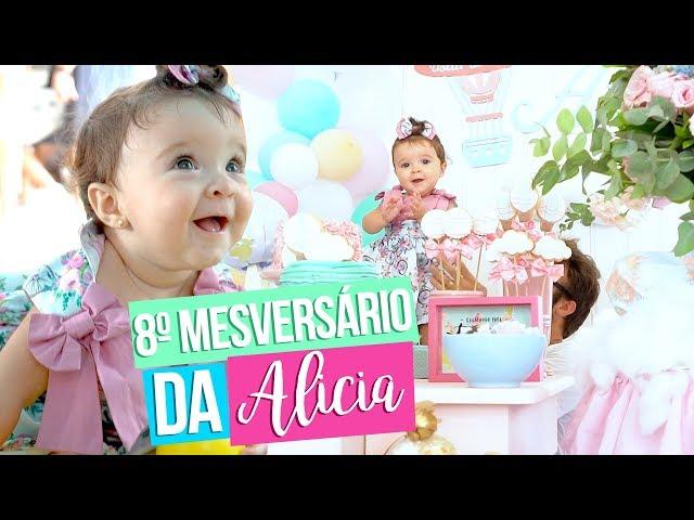 8º Mesversário da Alicia (Passei Mal!) - Taciele Alcolea
