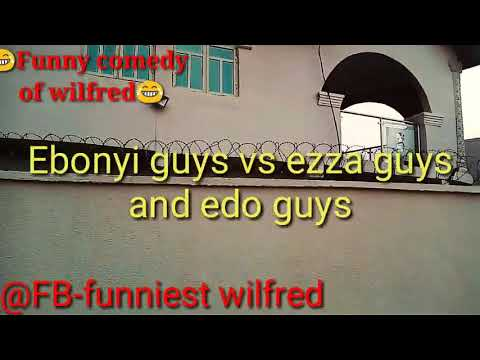 EDO GUY VS EBONYI GUY ( FUNNY COMEDY OF WILFRED ) ( NIGERIA COMEDY ) ( NOLLY TV COMEDY )