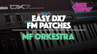 DX7 | MF Orkestra