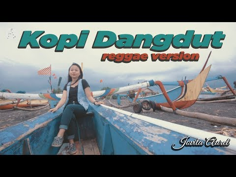 KOPI DANGDUT - reggae version by Jovita aurel