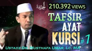 Video Kajian Tafsir Ayat Kursi (1) - Dr. Musthafa Umar, Lc. MA MP3, 3GP, MP4, WEBM, AVI, FLV Oktober 2018