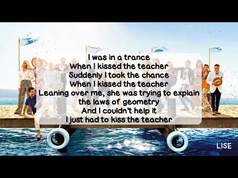 Mamma Mia! Here We Go Again - When I Kissed The Teacher (With Lyrics)