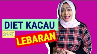 Video DIET KACAU SAAT LEBARAN?! : Episode 30 MP3, 3GP, MP4, WEBM, AVI, FLV September 2019