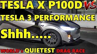 WORLD's QUIETEST DRAG RACE - TESLA ON TESLA - MODEL X P100D vs Model 3 PERFORMANCE - RoadTest by Road Test TV