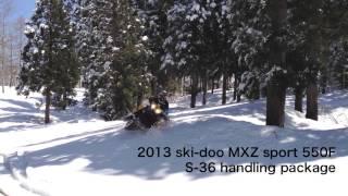 2. 2013 ski-doo MXZ sport 550F  S-36 handling package �RSS高喜屋インプレッション】