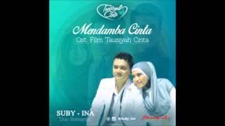 Suby & Ina   Mendamba Cinta  From `Tausiyah Cinta