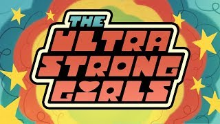 THE ULTRA STRONG GIRLS - SOCIETY OF VIRTUE