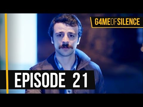 Game Of Silence | Episode 21 (English Subtitle)