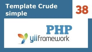 Yii Framework PHP - 38: Template Crud Simple