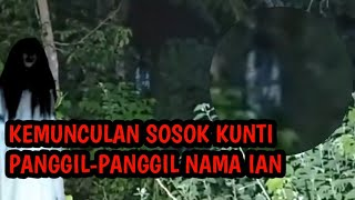 Video SUARA KUNTI PANGGIL-PANGGIL NAMA IAN 🔴LIVE STREAMING MP3, 3GP, MP4, WEBM, AVI, FLV Agustus 2019