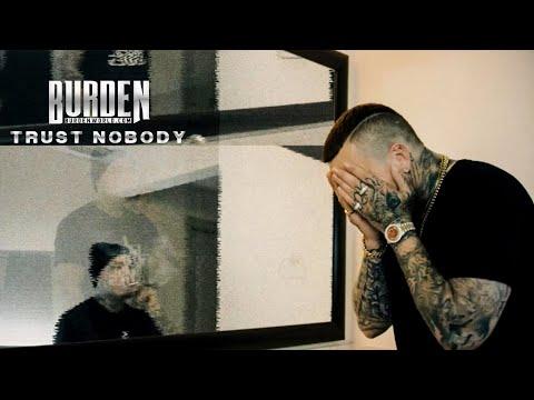 Burden - Trust Nobody (Official Music Video)