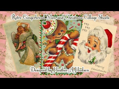 New Retro Gingerbread Men, Vintage Angles and Retro Santa Collage Sheet Sets
