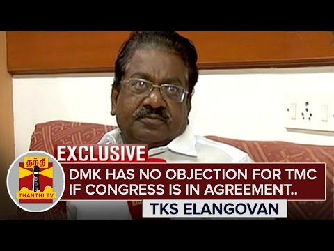 DMK-has-no-Objection-for-TMC-if-Congress-is-in-agreement--TKS-Elangovan-Exclusive-Thanthi-TV