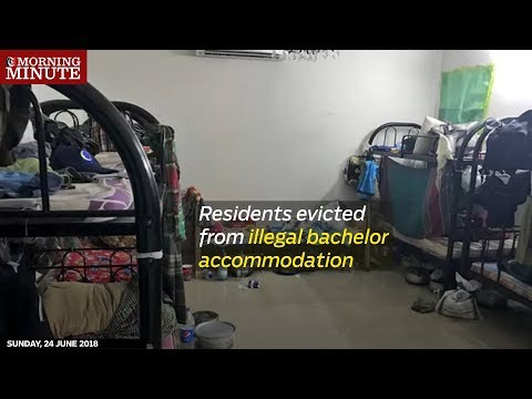 Residents evicted from illegal bachelor accommodation