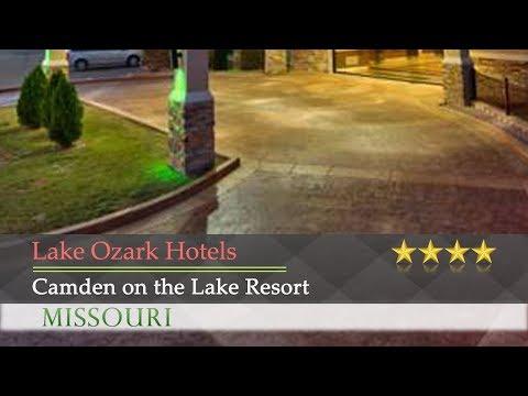 Camden on the Lake Resort - Lake Ozark Hotels, Missouri