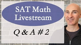 SAT Math Q & A #2 with Mario's Math Tutoring. I'll be open to questions regarding the new and revised SAT. The more specific the question the better I can assist. Also, everyone that joins the livestream can ask questions and help out others as well.If you want more help preparing for the SAT check out my Huge SAT Math Review Video Course here http://mariosmathtutoring.teachable.comIf you want private tutoring online contact me.Mario