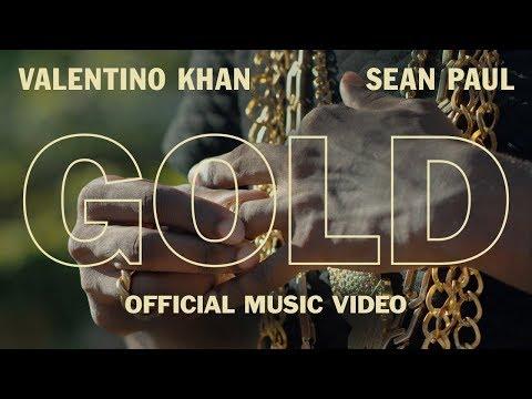 Valentino Khan & Sean Paul - Gold (Official Music ...